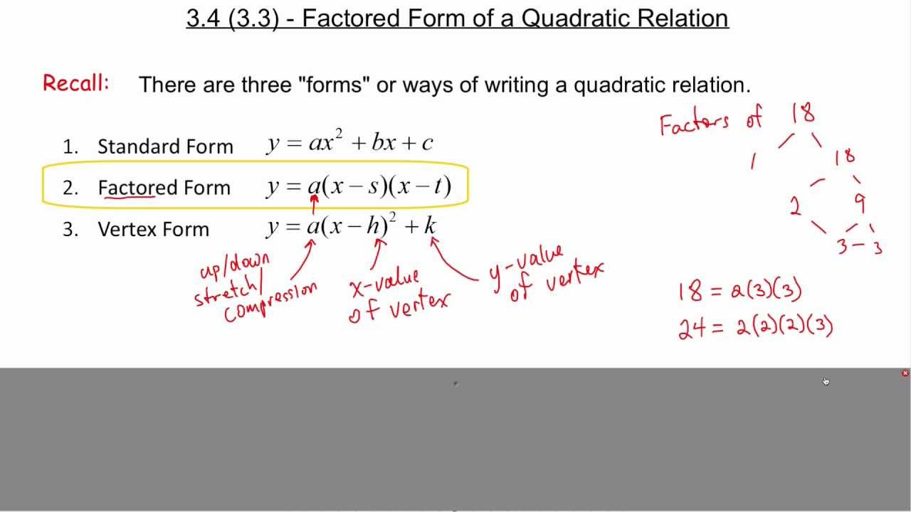 3.4 (3.3) Factored Form of a Quadratic Relation - YouTube