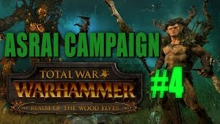 WOOD ELVES CAMPAIGN - Total War: Warhammer Gameplay #4