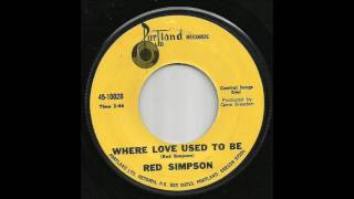 Watch Red Simpson Where Love Used To Be video