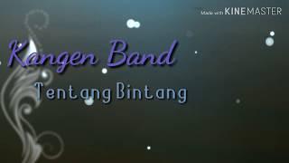 """Download Mp3 Lirik Lagu Kangen Band """"tentang Bintang"""""""
