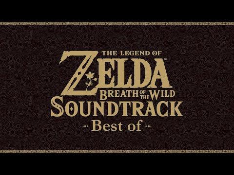 The Legend of Zelda: Breath of the Wild ~ Best of Soundtrack