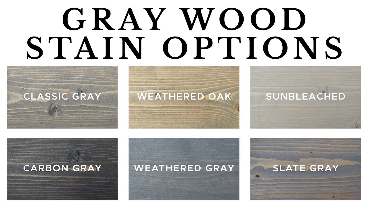 Grey Wood Stain Options You