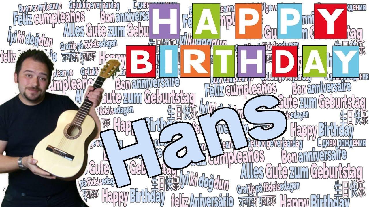 ️ Geburtstagslied für Hans- Happy Birthday Hans- Hanss