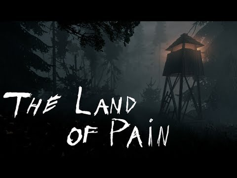 The Land of Pain Youtube Video