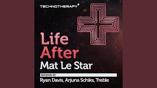 Life After (Ryan Davis Remix)