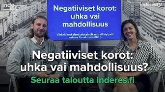 Negatiiviset korot: uhka vai mahdollisuus?
