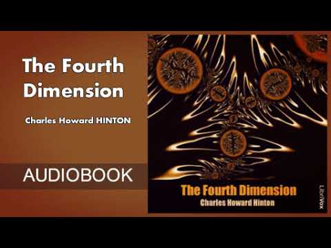 The Fourth Dimension by Charles Howard Hinton - Audiobook ( Part 1/2 )