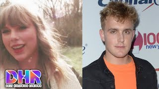 Taylor Swift FACES BACKLASH For NEW Video - Jake Paul BECOMES Talk Show Host?! (DHR)
