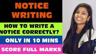 Notice Writing || How to write a notice || Only in 10 min || Board exams
