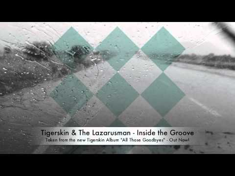 Tigerskin & The Lazarusman | Inside the Groove | Dirt Crew Recordings