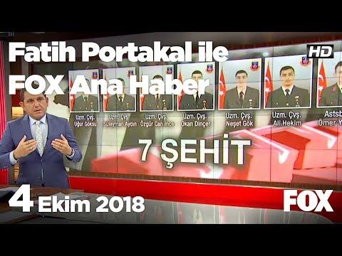 4 Ekim 2018 Fatih Portakal Ile FOX Ana Haber
