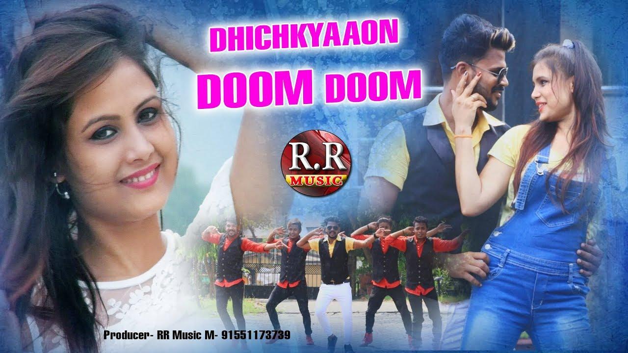 dhichkyaaon doom doom mp3 song download
