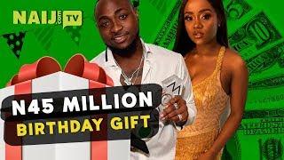 Davido Gifts Girlfriend, Chioma N45 Million Present   Naij.com TV