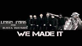 Linkin Park ft. Busta Rhymes - We Made it (acapella)