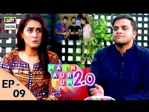 Mein Aur Tum 2. 0 Episode 09 - 28th October 2017 - ARY Digital Drama