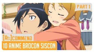 [Rekomendasi] 10 Anime Brocon Siscon #Part 1