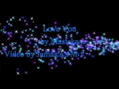 Love You - Masicka (Lyrics)