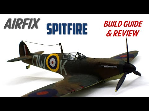 Airfix Spitfire Mk1a - Beginner's Guide - 1/72 Scale Model Kit Build & Review