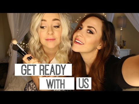 Get Ready With Us (Megan & Liz)