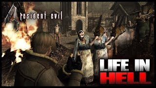 RESIDENT EVIL 4 #LIFE_IN_HELL (PC)