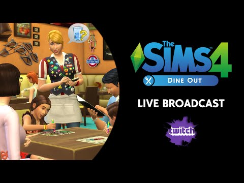 The Sims 4 Dine Out Live Broadcast