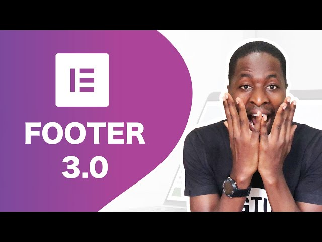 Create a Footer in Elementor 3.0 | Elementor Theme Builder Series