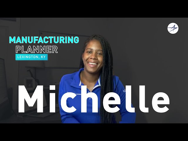 Life @ LM: Meet Michelle, a Manufacturing Planner