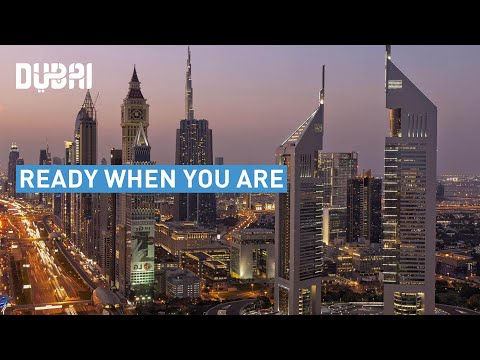 Dubai launches Ready When You Are campaign as borders reopen