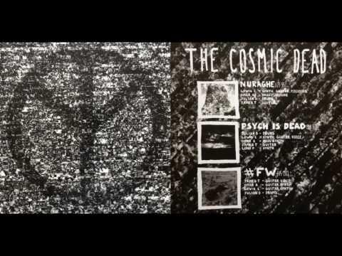 The Cosmic Dead – Psych Is Dead(Full Album)