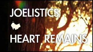 Joelistics - Heart Remains