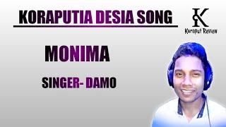 MONIMA || Singer - DAMO || Koraputia Desia Song || Koraput Review || Dhemssa TV App