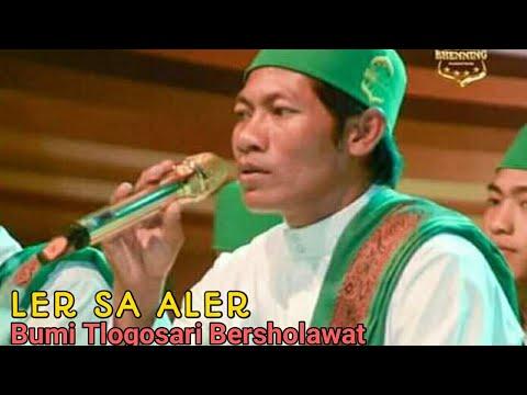 Ler Sa Aler - Bumi Tlogosari Bersholawat