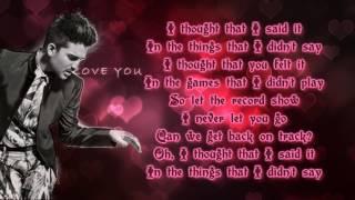 Adam Lambert - Things I Didn't say (lyrics) from album The Original...