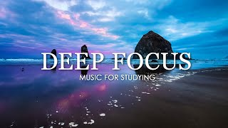 Deep Focus Music To Improve Concentration Beautiful Relaxing Music for Study and Work Piano Music