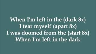 Left In The Dark - Annelise Collette (Dance Moms) - Lyrics