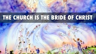 The Church Is Not The Bride And Will Miss The Wedding