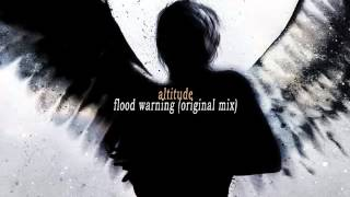 altitude - flood warning (original mix)