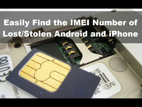 How To Find Imei Of Lost Stolen Android Or Iphone Track Online