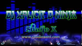 DJ XPLICIT D NINJA - AGAR TUM MIL JAO REMIX - STUDIOX REMIX