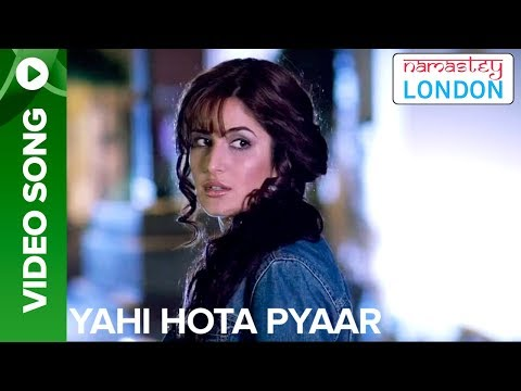 Yehi Hota Pyaar (Full Video Song) | Namastey London | Akshay Kumar & Katrina Kaif