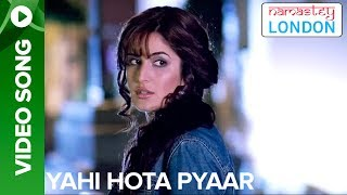 Yehi Hota Pyaar (Video Song)  - Namastey London
