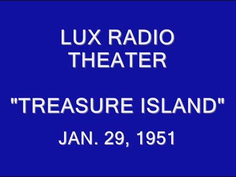 "LUX RADIO THEATER -- ""TREASURE ISLAND"" (1-29-51)"