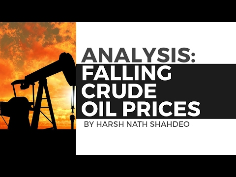 Current Affairs: Analysis - Falling Crude Oil Prices [UPSC CSE/IAS, SSC CGL/CHSL, Bank PO]