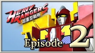 Heavy Rangers Episode 2: The 5 Heavy Rangers Prepare for Battle