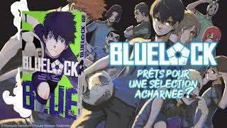 bande annonce de l'album Blue Lock T.1