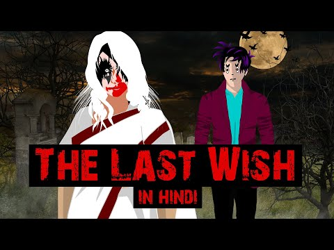 THE LAST WISH Horror | Hindi Horror Stories Animated Film