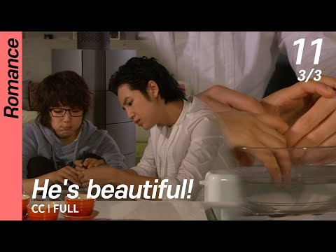 [CC/FULL]  He's Beautiful! EP11 (3/3) | 미남이시네요