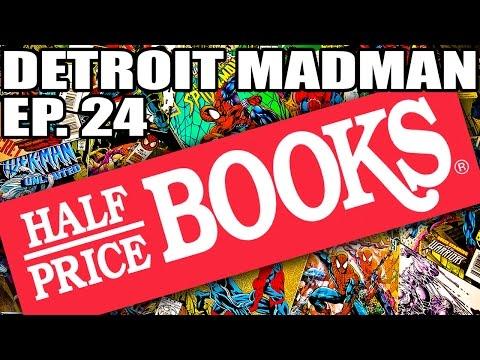 MADMANS COMIC HAUL - EPISODE 24 - HALF PRICE BOOKS DAY 1 & 2