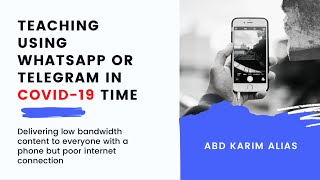 Teaching with Whatsapp or Telegram During COVID-19 Time