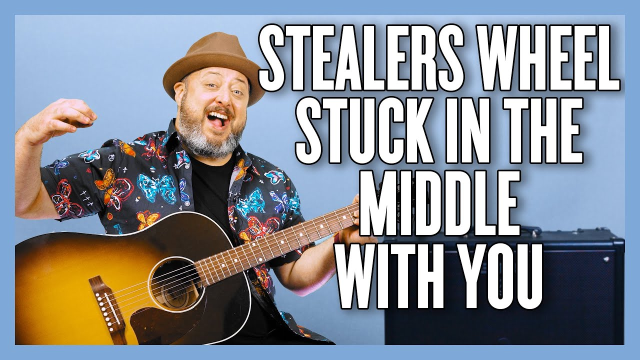 Stealers Wheel Stuck In The Middle With You Guitar Lesson + Tutorial